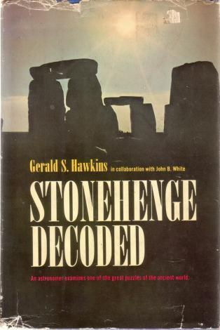 Stonehenge Decoded by Gerald S. Hawkins