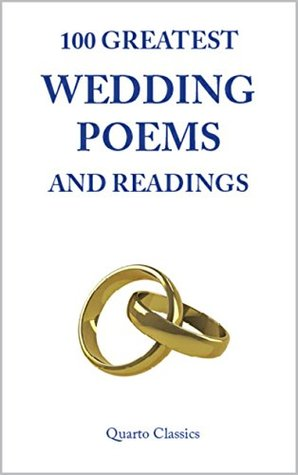 100 Greatest Wedding Poems And Readings Clic Of Love Marriage By The World S