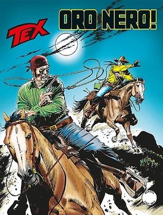 Tex n. 654: Oro nero!