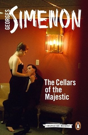 The Cellars of the Majestic (Maigret, #20)