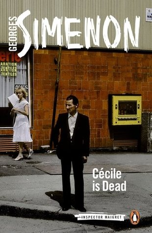 Cécile is Dead (Maigret, #22)