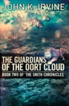The Guardians of the Oort Cloud (The Smith Chronicles, #2)