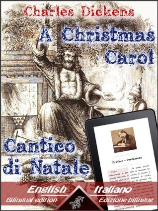 A Christmas Carol / Cantico di Natale (Dual Language Easy Reader Vol. 5)