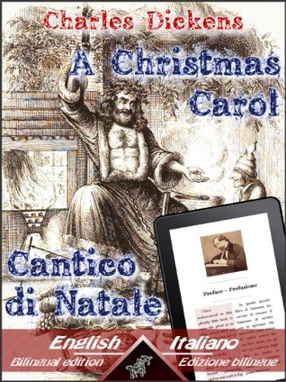 A Christmas Carol / Cantico di Natale (Dual Language Easy Reader Vol. 5)