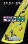 The Rotary Club Murder Mystery