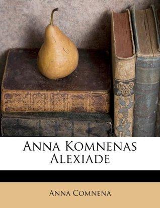 Anna Komnenas Alexiade
