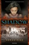 Shadow (Le terre delle anime perse, #1)