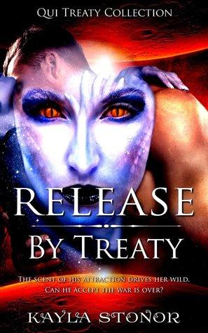 Release By Treaty by Kayla Stonor