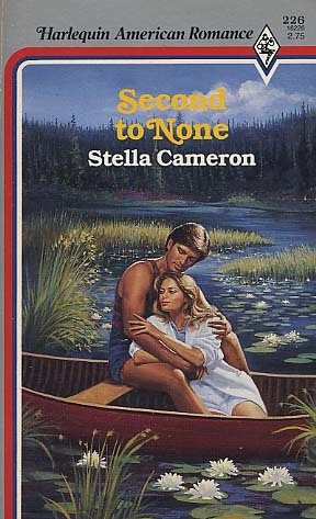 Second to None (Harlequin American Romance, No 226)
