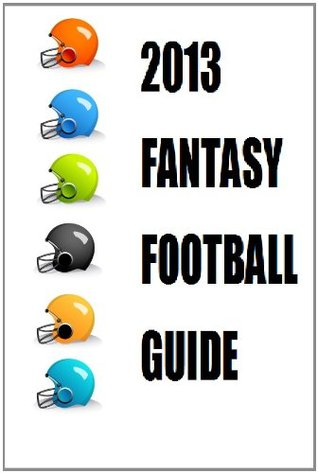 2013 Fantasy Football Guide