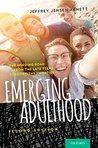 Emerging Adulthood by Jeffrey Jensen Arnett
