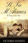 Si tu m'Aimes: If You Love Me