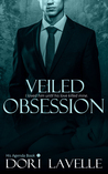 Veiled Obsession by Dori Lavelle
