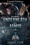 Underneath His Armor (Outlaw MC #2)