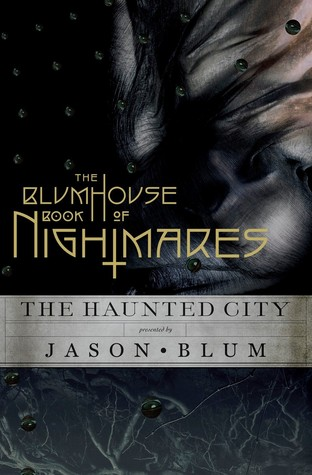 The Blumhouse Book of Nightmares by Jason Blum