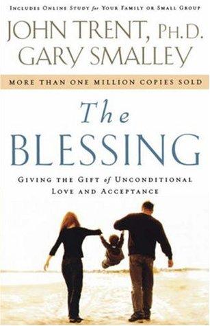 The Blessing by John Trent