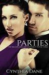 Parties by Cynthia Dane