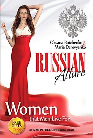 Russian Allure: Women That Men Live For