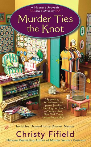 Murder Ties the Knot(A Haunted Souvenir Shop Mystery 4)