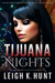 Tijuana Nights & London Dusk (The Nights Series, #0.5 & #1)