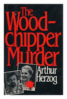 The Woodchipper Murder