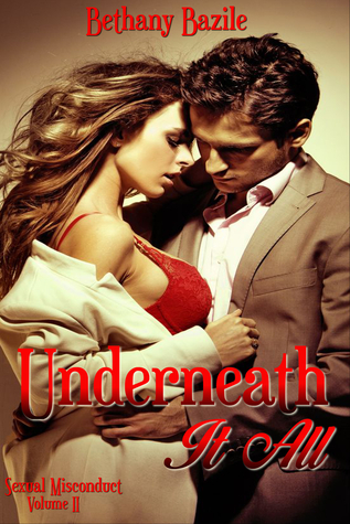 Underneath It All(Sexual Misconduct 2) EPUB