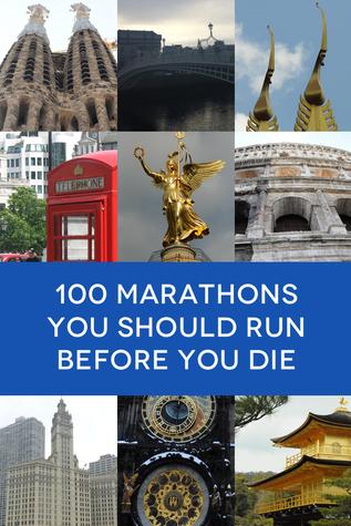 100 Marathons You Should Run Before You Die Libros de revistas para descargar