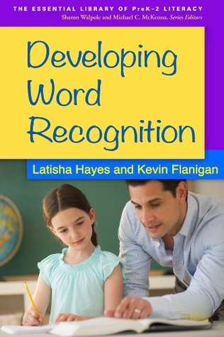 Developing Word Recognition (Essential Library of Prek-2 Literacy)