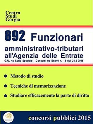 892 Funzionari amministrativo-tributari all'Agenzia delle Entrate