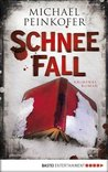 Schneefall by Michael Peinkofer