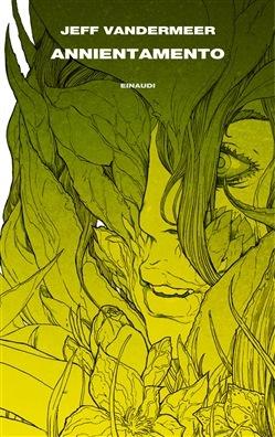 Annientamento (Trilogia dell'Area X, #1)