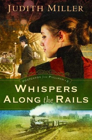Whispers Along the Rails(Postcards from Pullman  2)