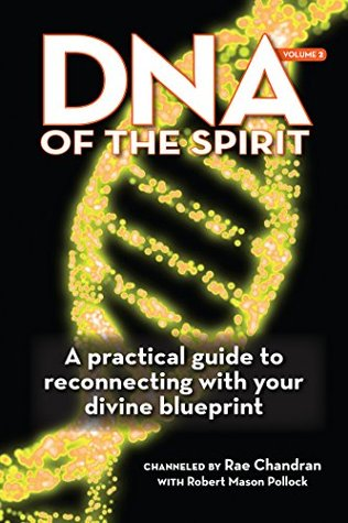 Dna of the spirit vol 2 a practical guide to reconnecting with 25098838 malvernweather Gallery