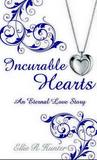 Incurable Hearts - An Eternal Love Story