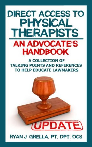Direct Access to Physical Therapists: An Advocate's Handbook
