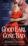 Good Earl Gone Bad (Lords of Anarchy, #2)