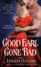 Good Earl Gone Bad (Lords of Anarchy, #2) by Manda Collins