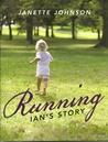 Running: Ian's Story