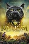 The Savage Kingdom by Simon David Eden