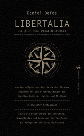 Libertalia: Die utopische Piratenrepublik