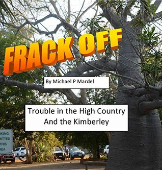 Frack off by Michael Mardel