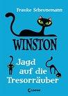 Winston - Jagd auf die Tresorräuber by Frauke Scheunemann