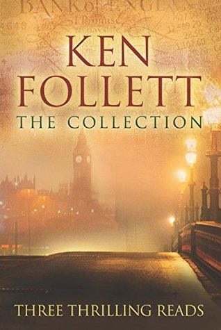 Ken Follett: The Collection