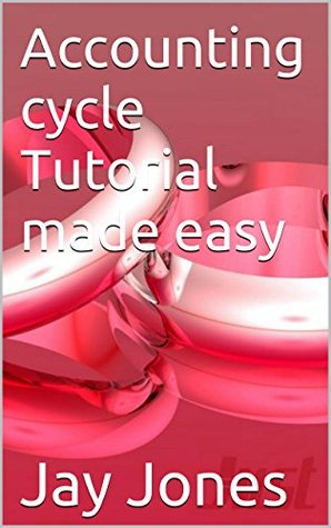 Accounting cycle Tutorial made easy