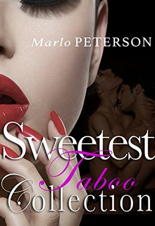 Sweetest Taboo Stories: Books 1-3