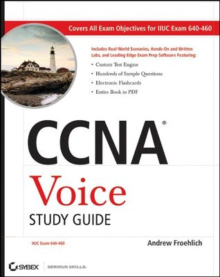 CCNA Voice Study Guide by Andrew Froehlich