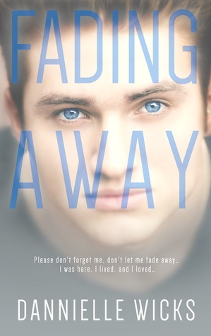 Fading Away (Hardest Mistakes, #1)