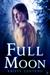 Full Moon (Secrets of the Moon Saga, #3)