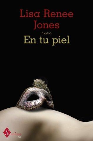 En tu piel by Lisa Renee Jones