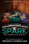 The Spark Series: The Complete Box Set (Spark, #1-3)